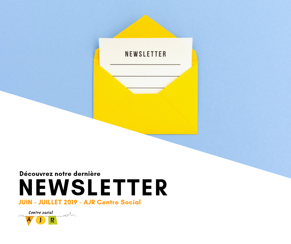 newsletter juin juillet 2019